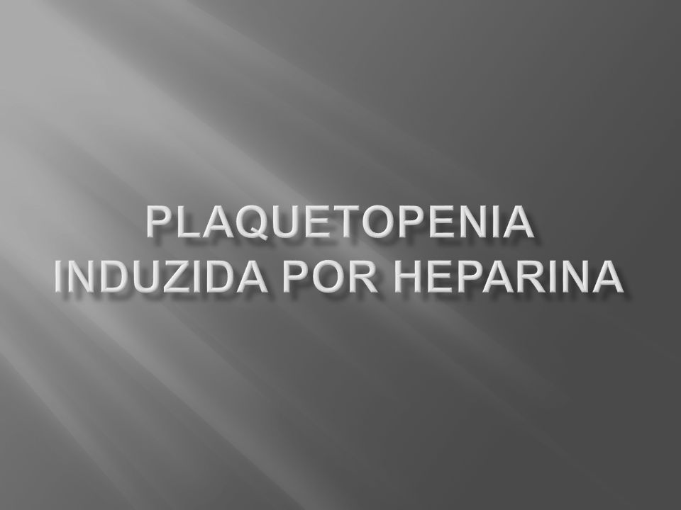Plaquetopenia induzida por heparina