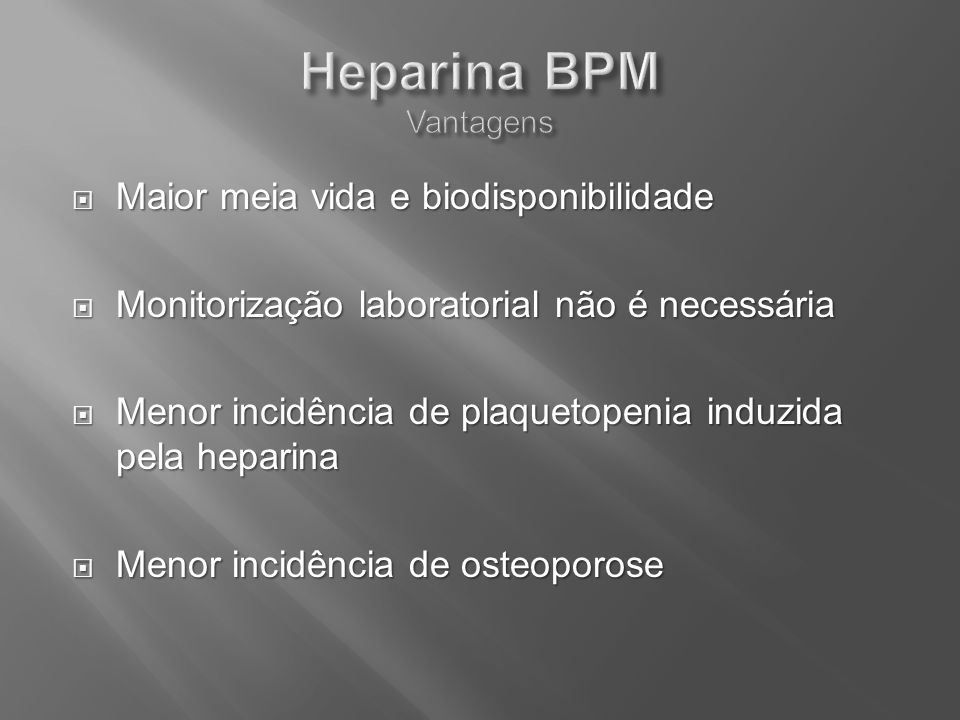 Heparina BPM Vantagens