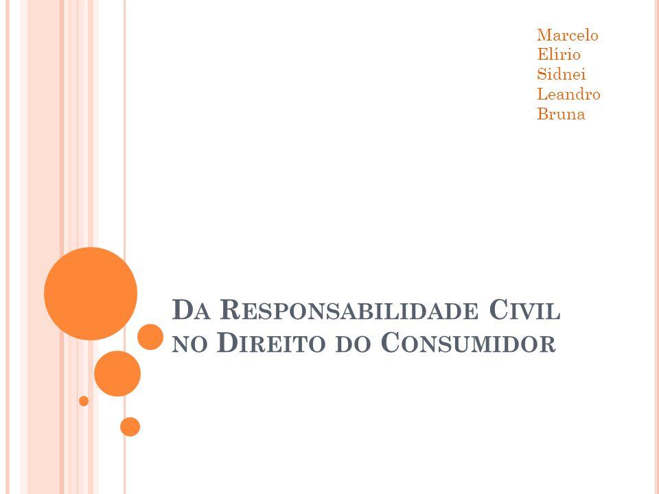 Da Responsabilidade Civil no Direito do Consumidor