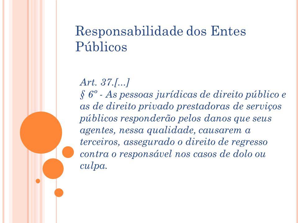 Responsabilidade dos Entes Públicos