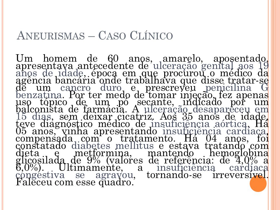 Aneurismas – Caso Clínico