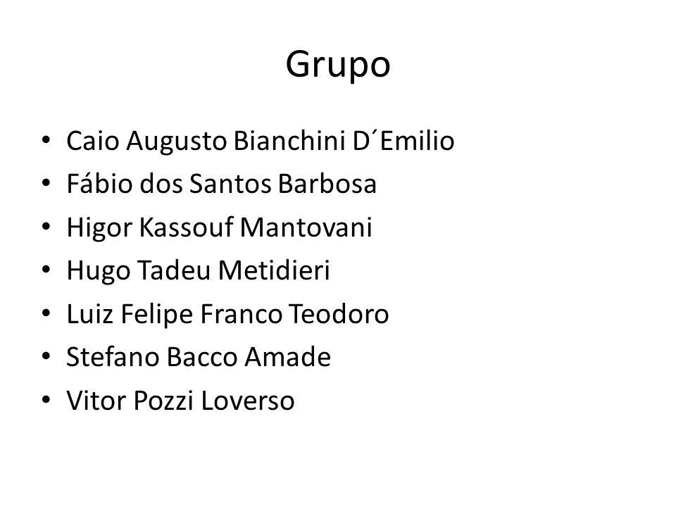 Grupo Caio Augusto Bianchini D´Emilio Fábio dos Santos Barbosa
