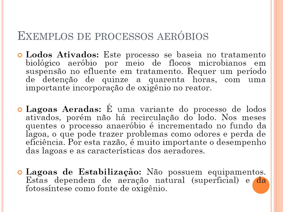 Exemplos de processos aeróbios