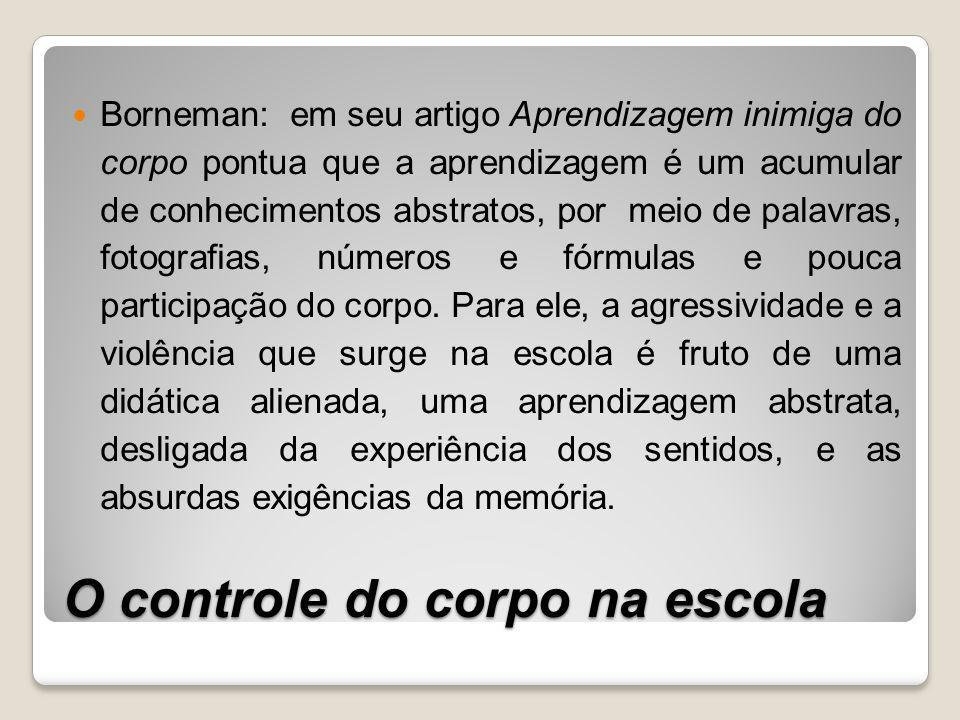 O controle do corpo na escola