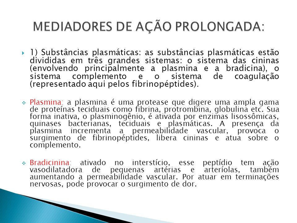 MEDIADORES DE AÇÃO PROLONGADA: