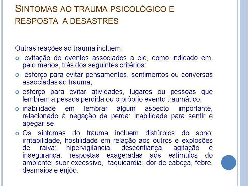 Sintomas ao trauma psicológico e resposta a desastres