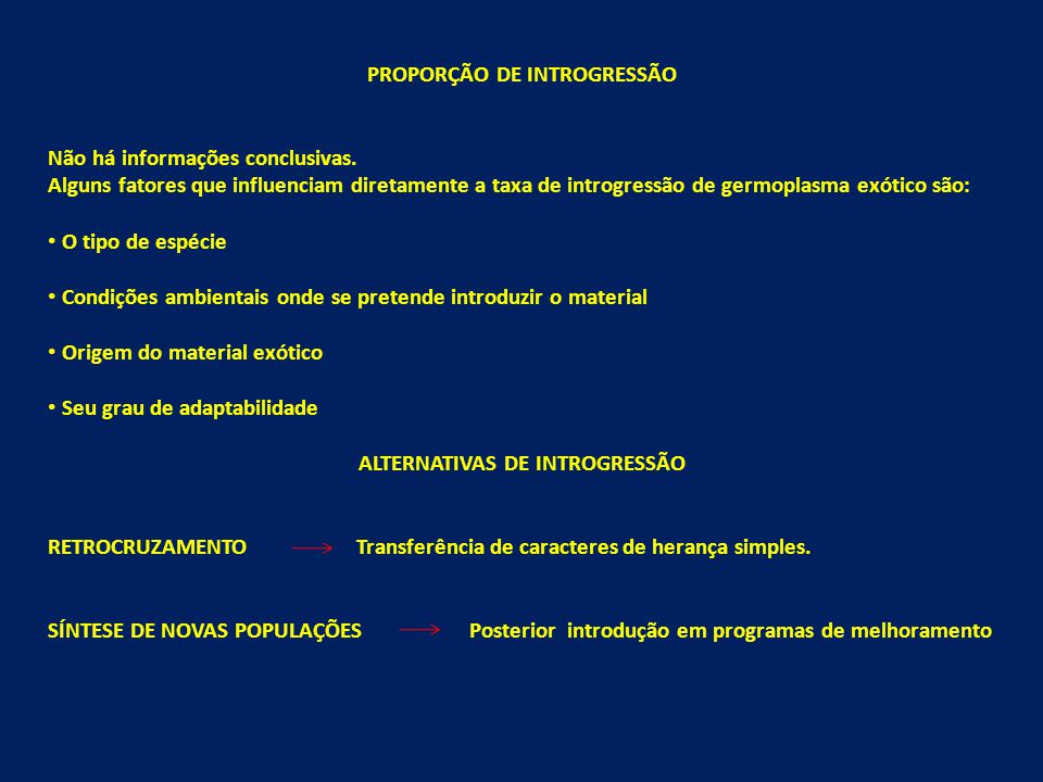 PROPORÇÃO DE INTROGRESSÃO ALTERNATIVAS DE INTROGRESSÃO