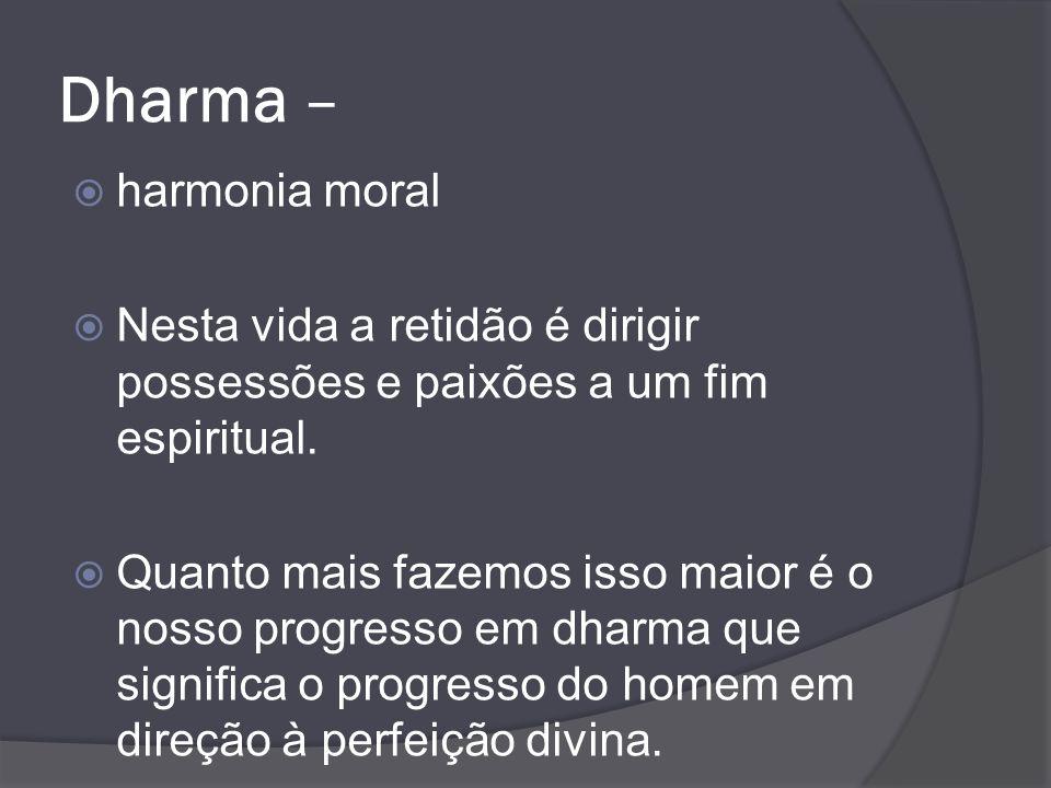 Dharma – harmonia moral