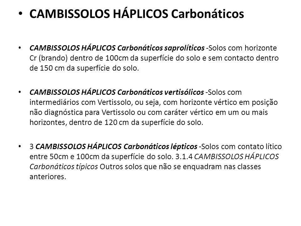 CAMBISSOLOS HÁPLICOS Carbonáticos