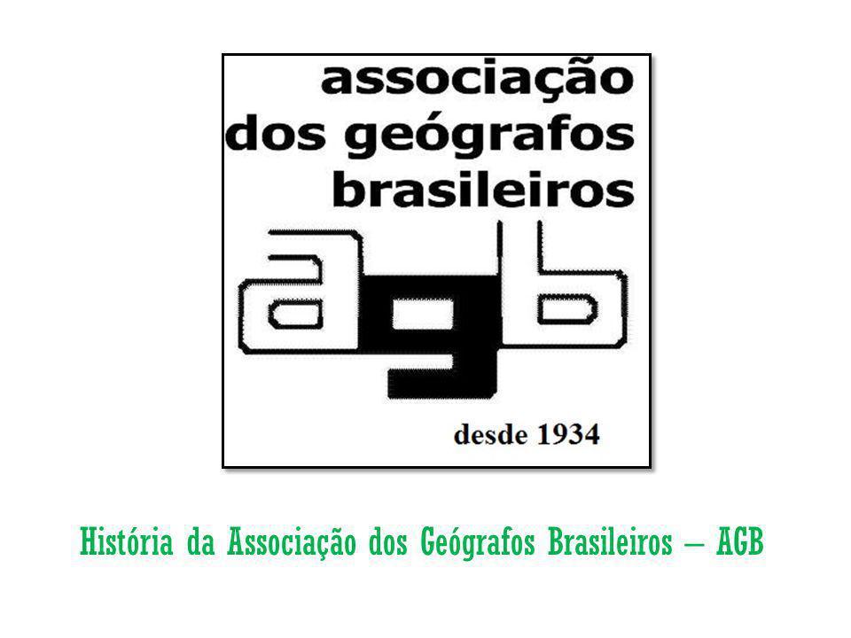 História da Associação dos Geógrafos Brasileiros – AGB