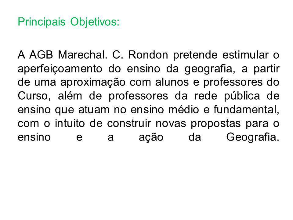 Principais Objetivos: A AGB Marechal. C