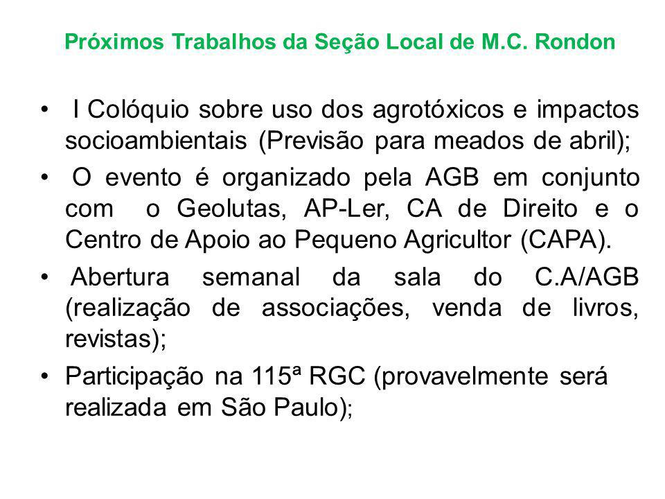 Próximos Trabalhos da Seção Local de M.C. Rondon