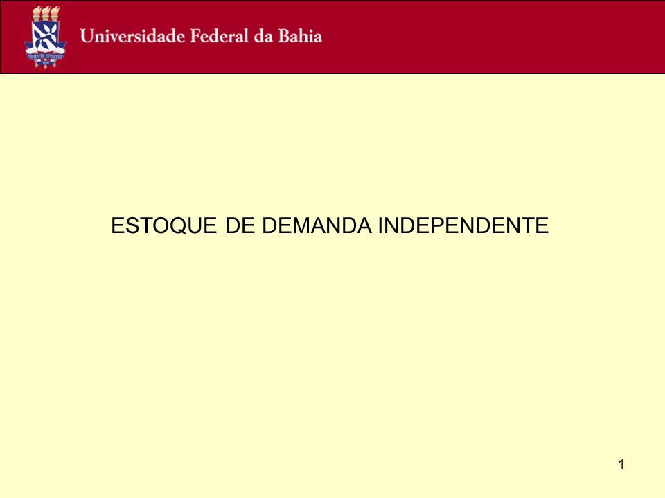 ESTOQUE DE DEMANDA INDEPENDENTE
