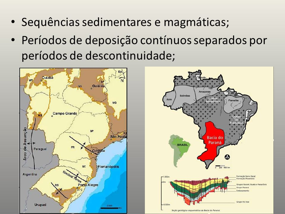 Sequências sedimentares e magmáticas;