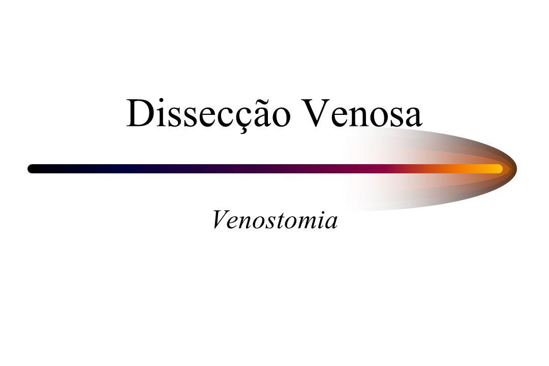 Dissecção Venosa Venostomia
