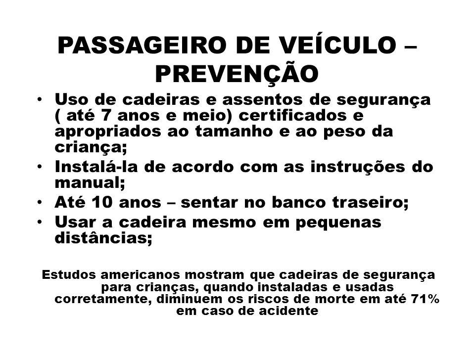 PASSAGEIRO DE VEÍCULO – PREVENÇÃO
