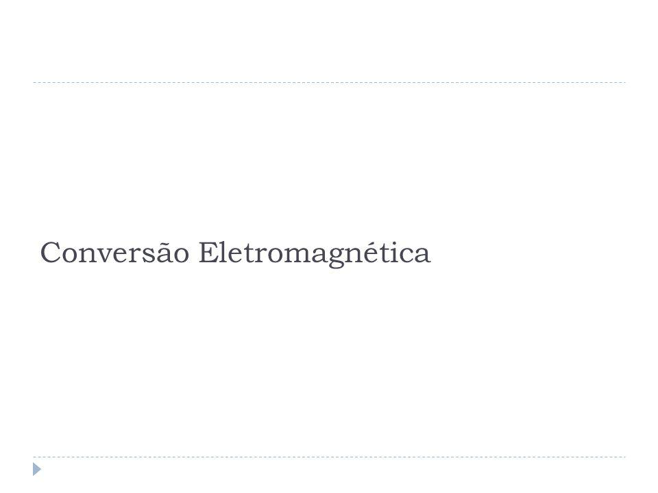 Conversão Eletromagnética
