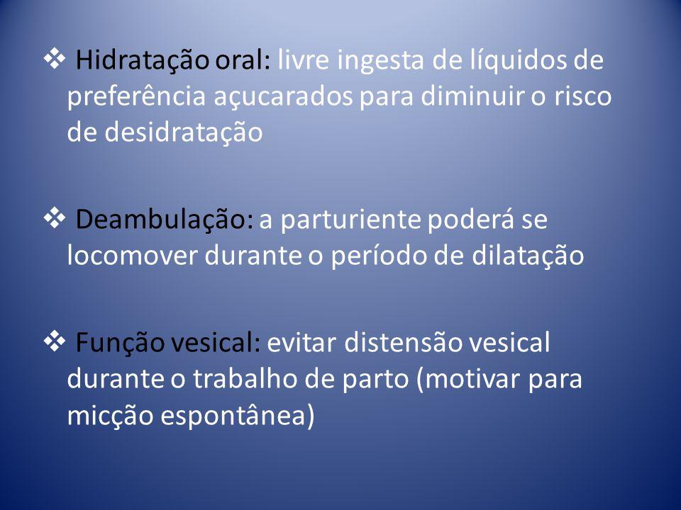 Hidratação oral: livre ingesta de líquidos de preferência açucarados para diminuir o risco de desidratação