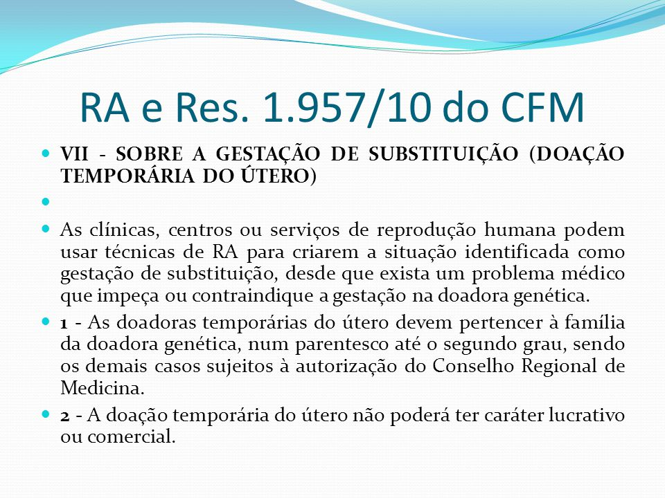 RA e Res. 1.957/10 do CFM VII - SOBRE A GESTAÇÃO DE SUBSTITUIÇÃO (DOAÇÃO TEMPORÁRIA DO ÚTERO)