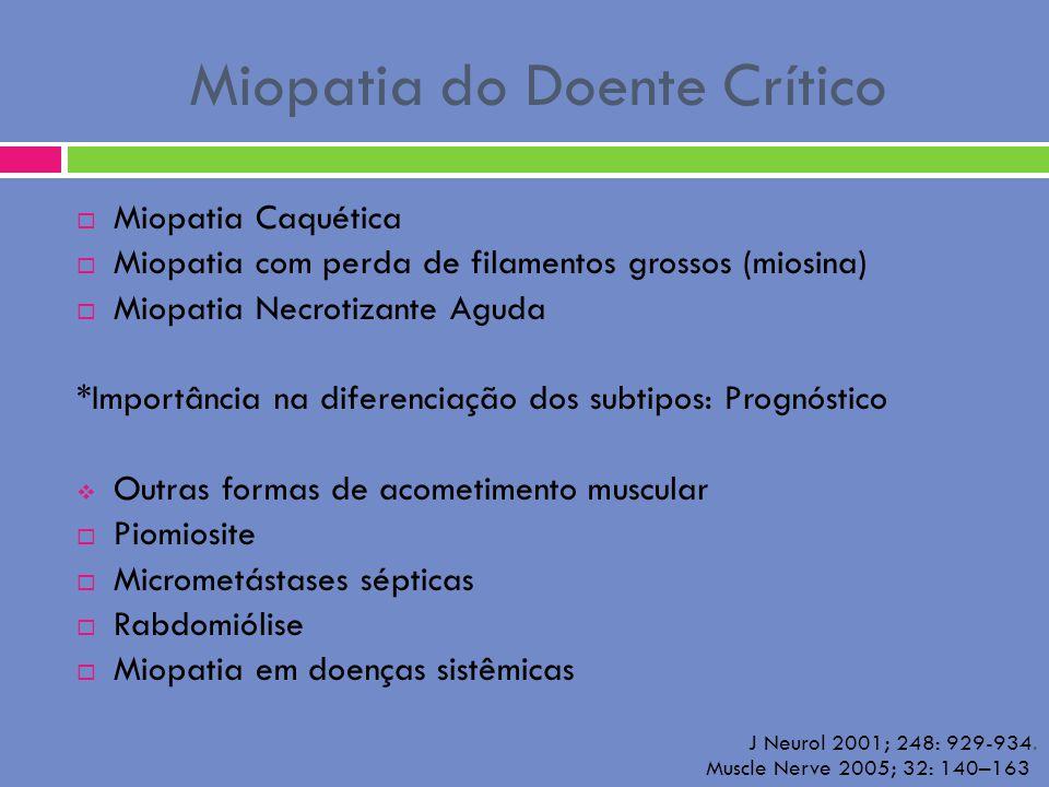 Miopatia do Doente Crítico