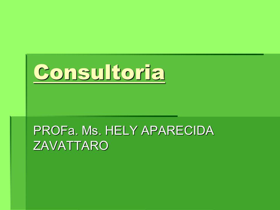 PROFa. Ms. HELY APARECIDA ZAVATTARO