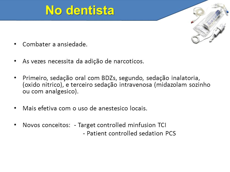 No dentista Combater a ansiedade.