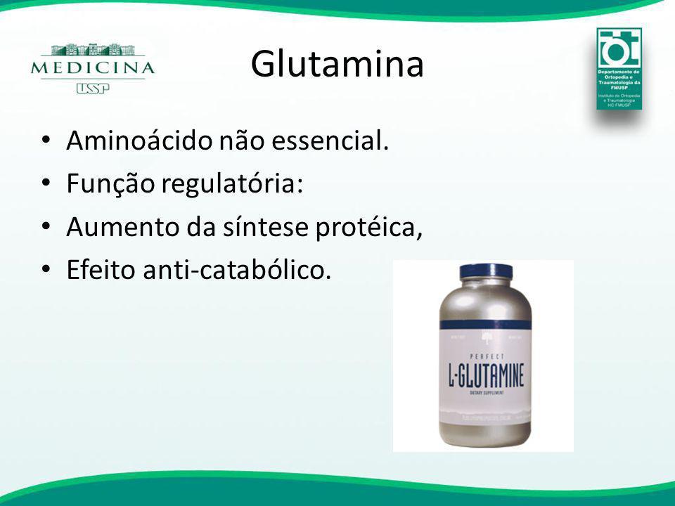Glutamina Aminoácido não essencial. Função regulatória: