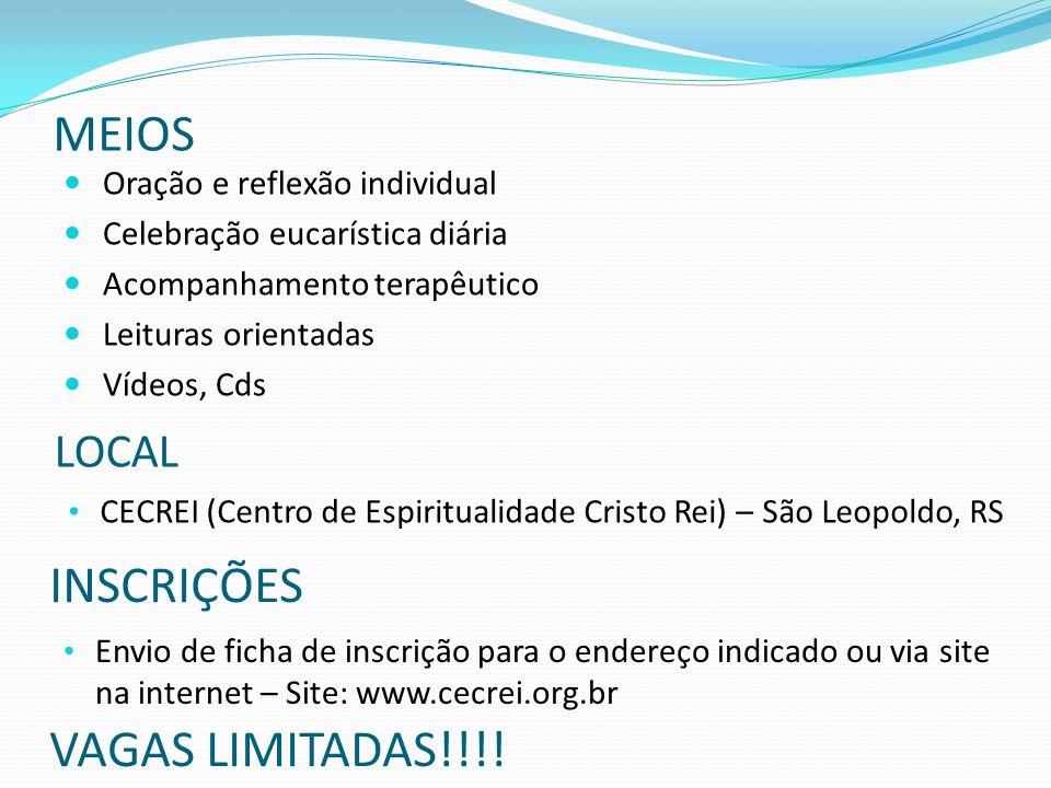MEIOS INSCRIÇÕES VAGAS LIMITADAS!!!! LOCAL