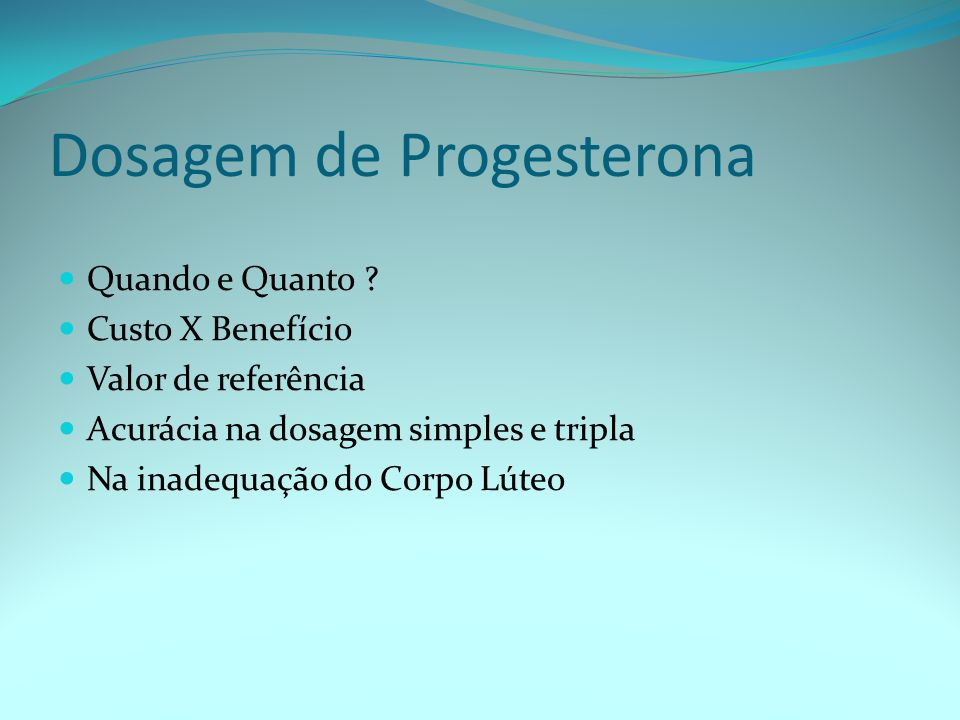 Dosagem de Progesterona