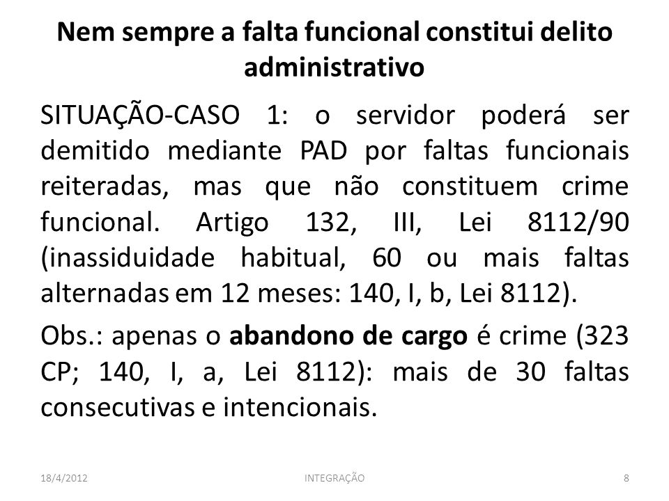 Nem sempre a falta funcional constitui delito administrativo