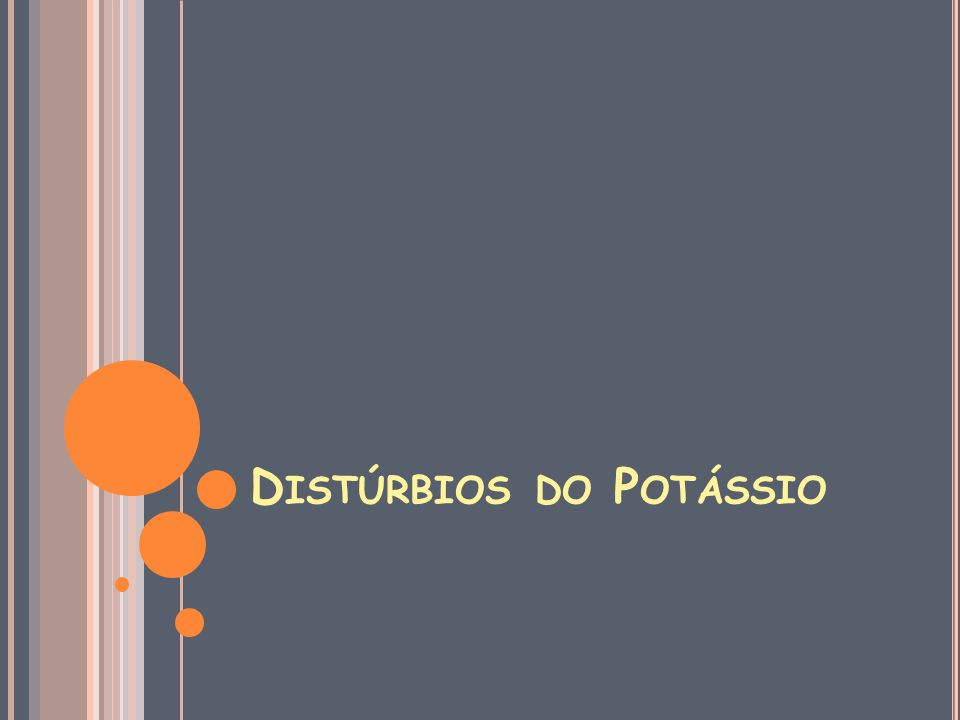 Distúrbios do Potássio
