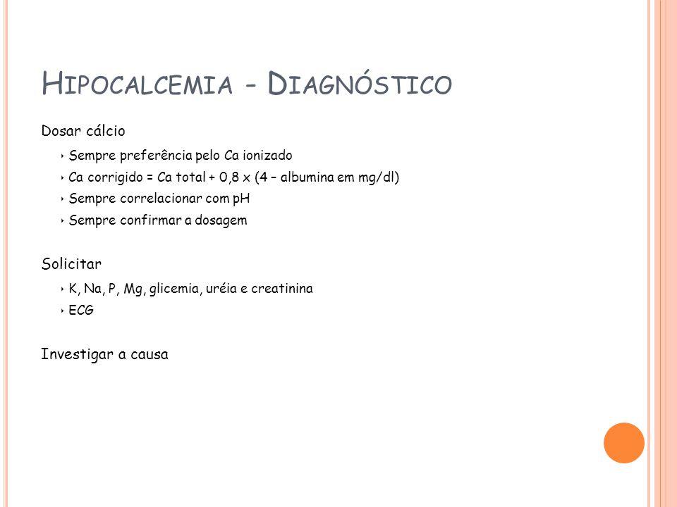 Hipocalcemia - Diagnóstico