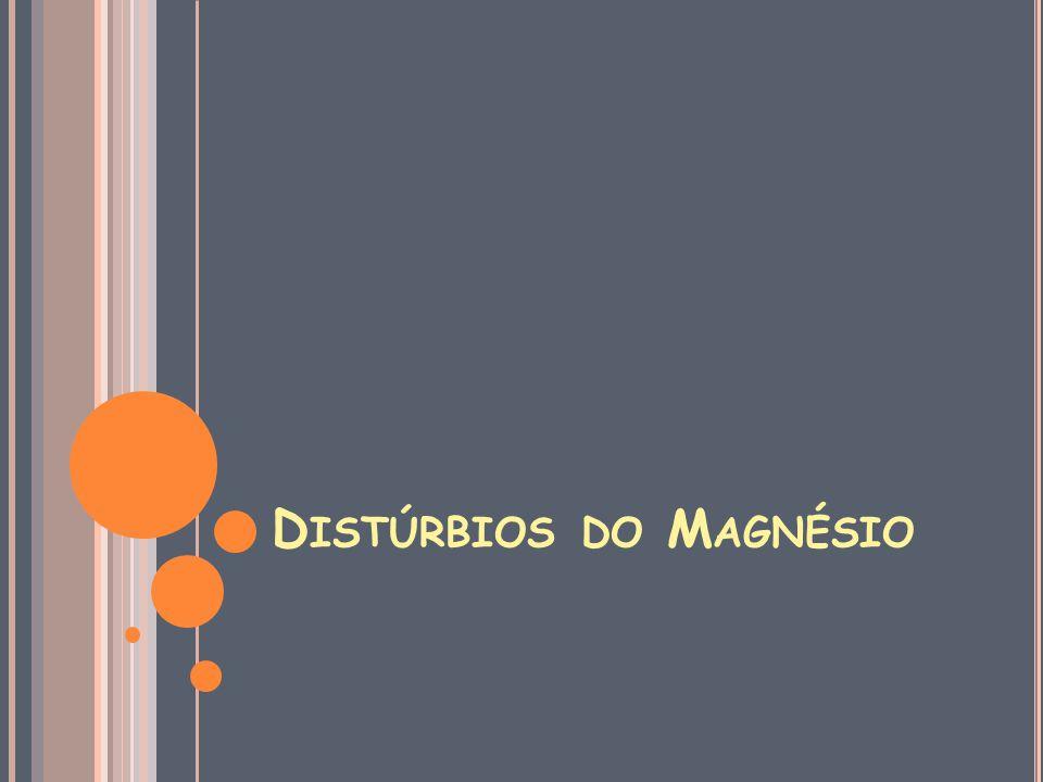 Distúrbios do Magnésio