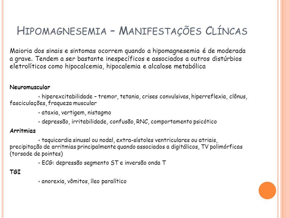 Hipomagnesemia – Manifestações Clíncas