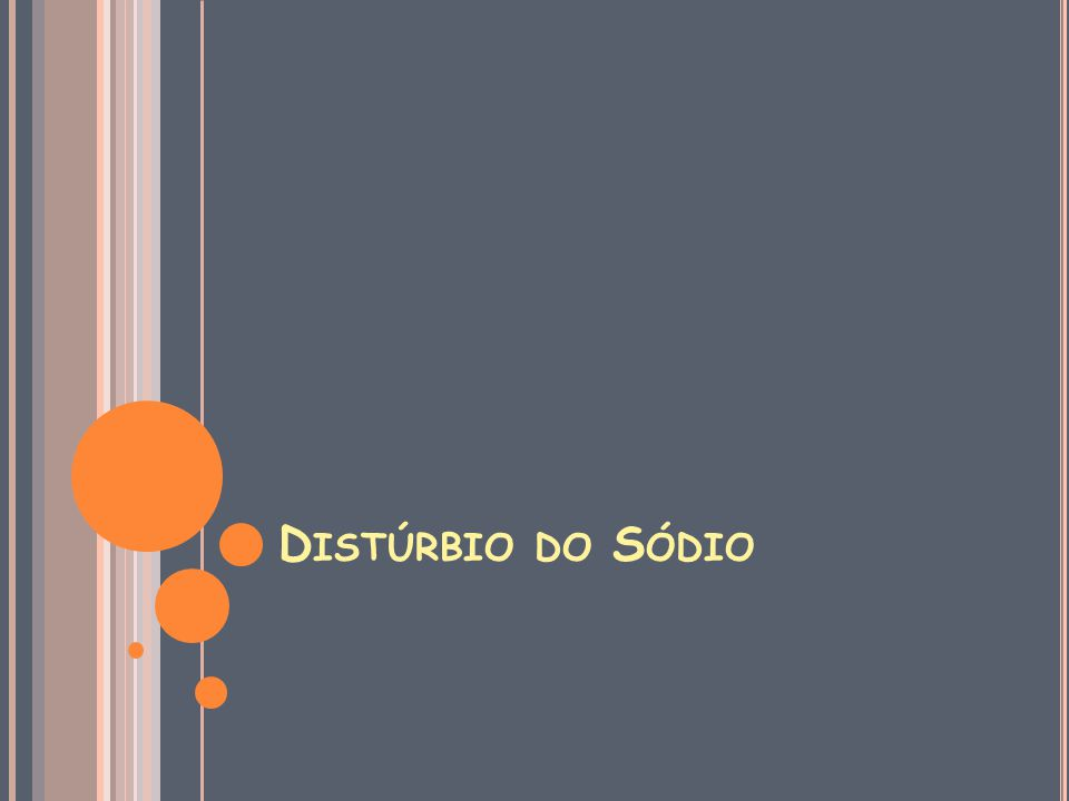 Distúrbio do Sódio