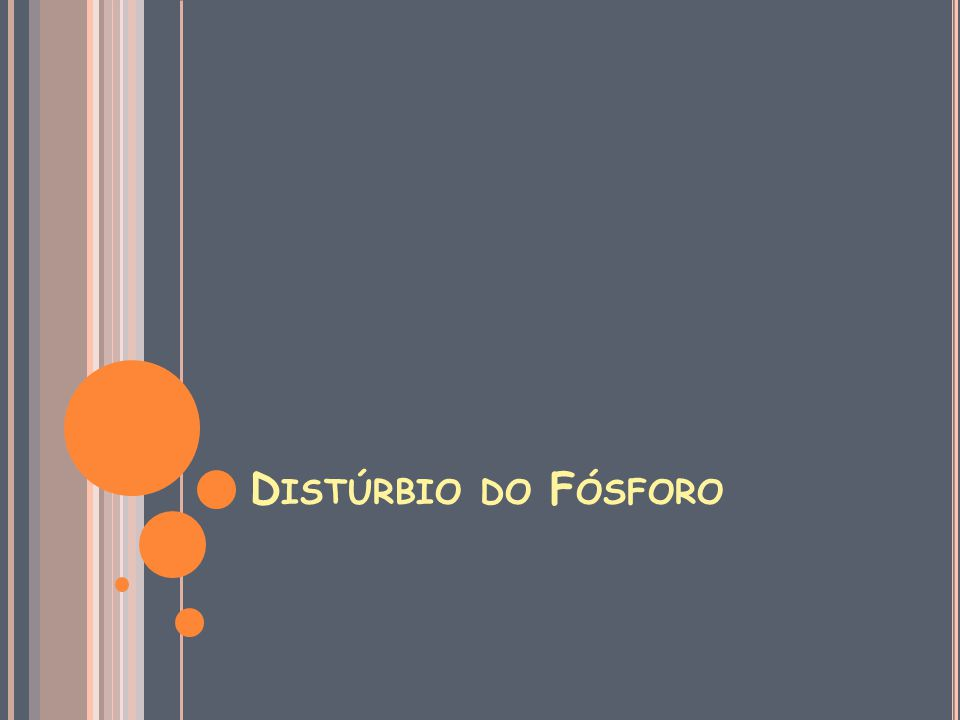 Distúrbio do Fósforo