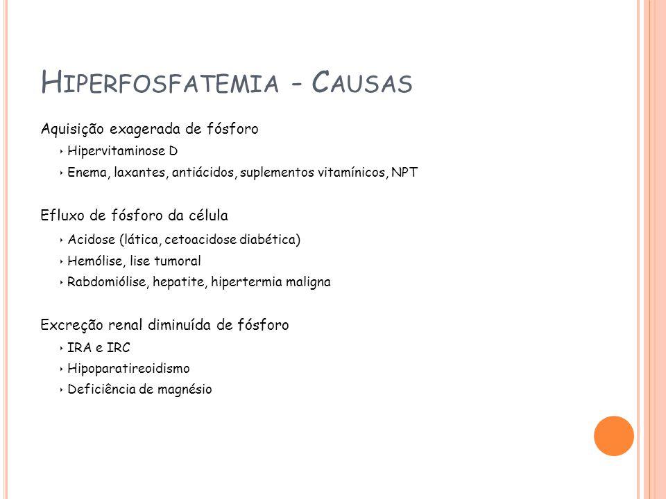 Hiperfosfatemia - Causas