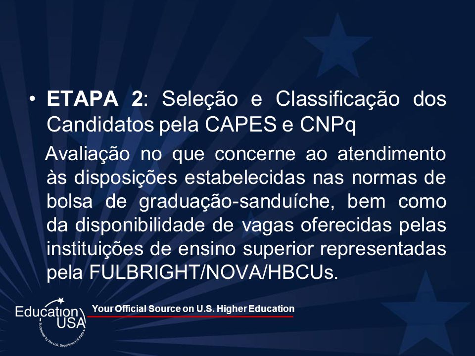 ETAPA 2: Seleção e Classificação dos Candidatos pela CAPES e CNPq