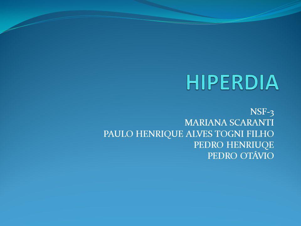 HIPERDIA NSF-3 MARIANA SCARANTI PAULO HENRIQUE ALVES TOGNI FILHO