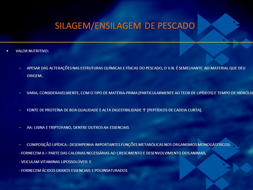 SILAGEM/ENSILAGEM DE PESCADO