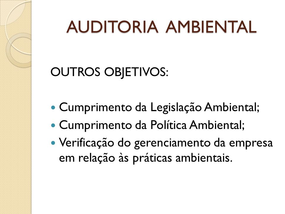 AUDITORIA AMBIENTAL OUTROS OBJETIVOS: