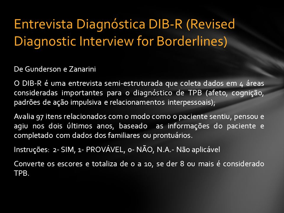 Entrevista Diagnóstica DIB-R (Revised Diagnostic Interview for Borderlines)