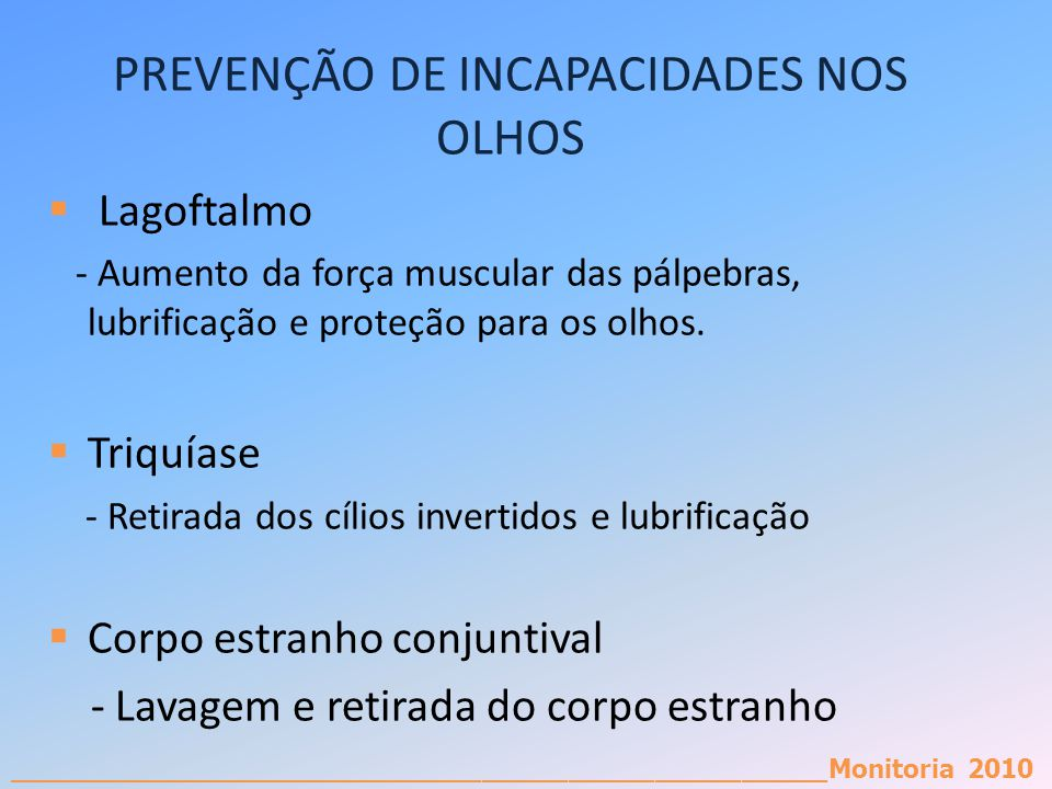 PREVENÇÃO DE INCAPACIDADES NOS OLHOS