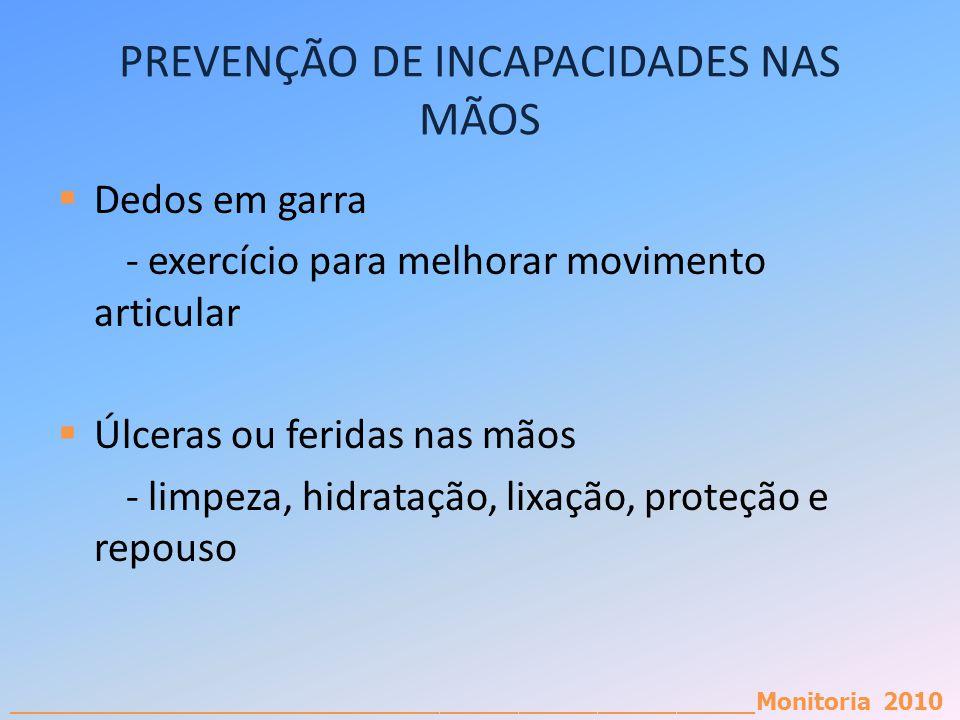 PREVENÇÃO DE INCAPACIDADES NAS MÃOS
