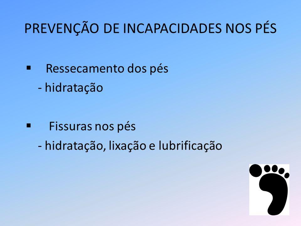 PREVENÇÃO DE INCAPACIDADES NOS PÉS