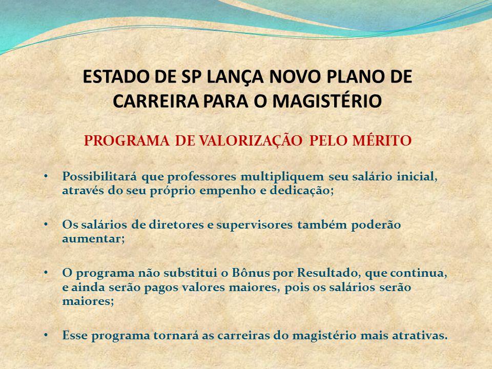 ESTADO DE SP LANÇA NOVO PLANO DE CARREIRA PARA O MAGISTÉRIO