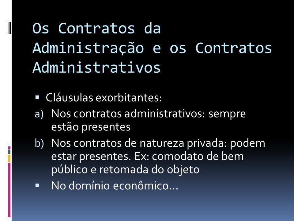 Os Contratos da Administração e os Contratos Administrativos