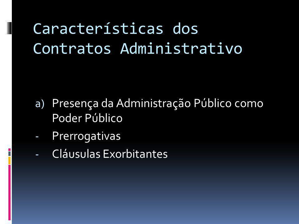 Características dos Contratos Administrativo