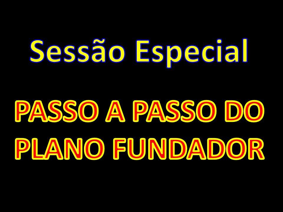 PASSO A PASSO DO PLANO FUNDADOR