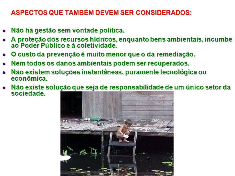 ASPECTOS QUE TAMBÉM DEVEM SER CONSIDERADOS:
